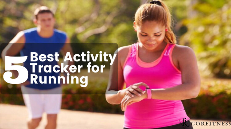 Best Activity Tracker for Running