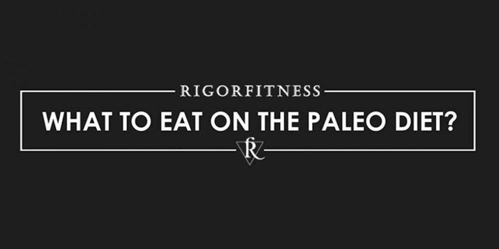 What to Eat on the Paleo Diet Feature Image