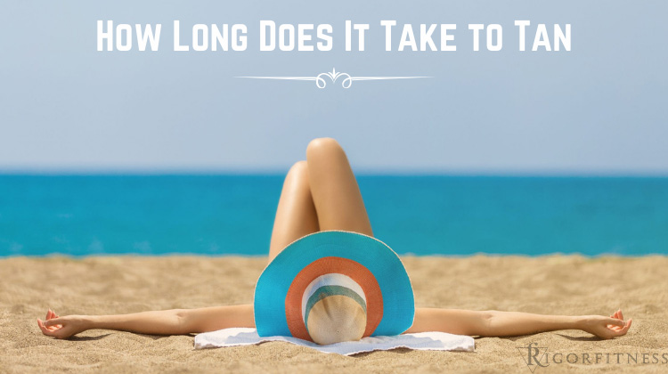 How Long Does It Take to Tan