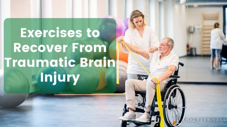 Exercises to Recover From Traumatic Brain Injury