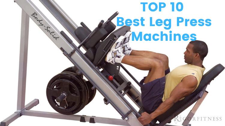 TOP 10 Best Leg Press Machines