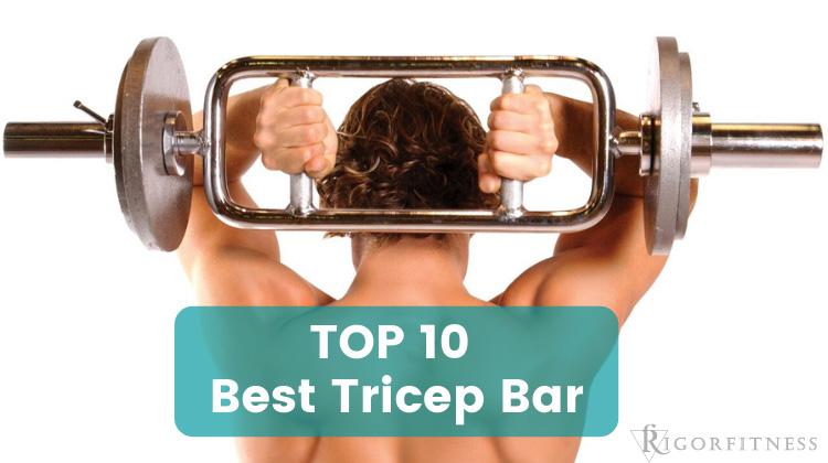 TOP 10 Best Tricep Bar